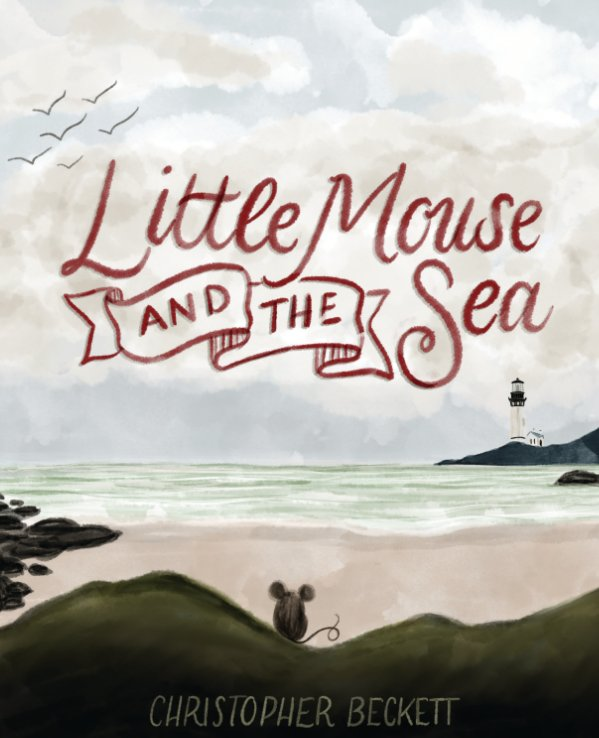 View Little Mouse and the Sea by Christopher Beckett