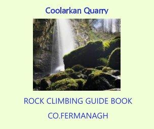 Coolarkan Quarry book cover
