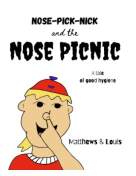 Nose Pick Nick and the Nose Picnic book cover