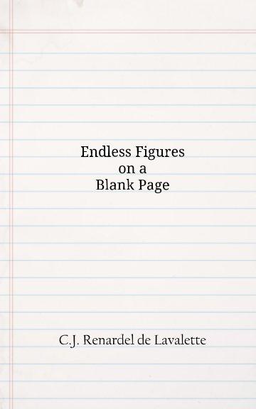 Ver Endless Figures on a Blank Page por C. J. Renardel de Lavalette
