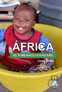 ÁFRICA, DE KIMBANGU A KAGAME - Celso Salles book cover