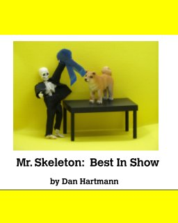 Mr. Skeleton: Best In Show book cover