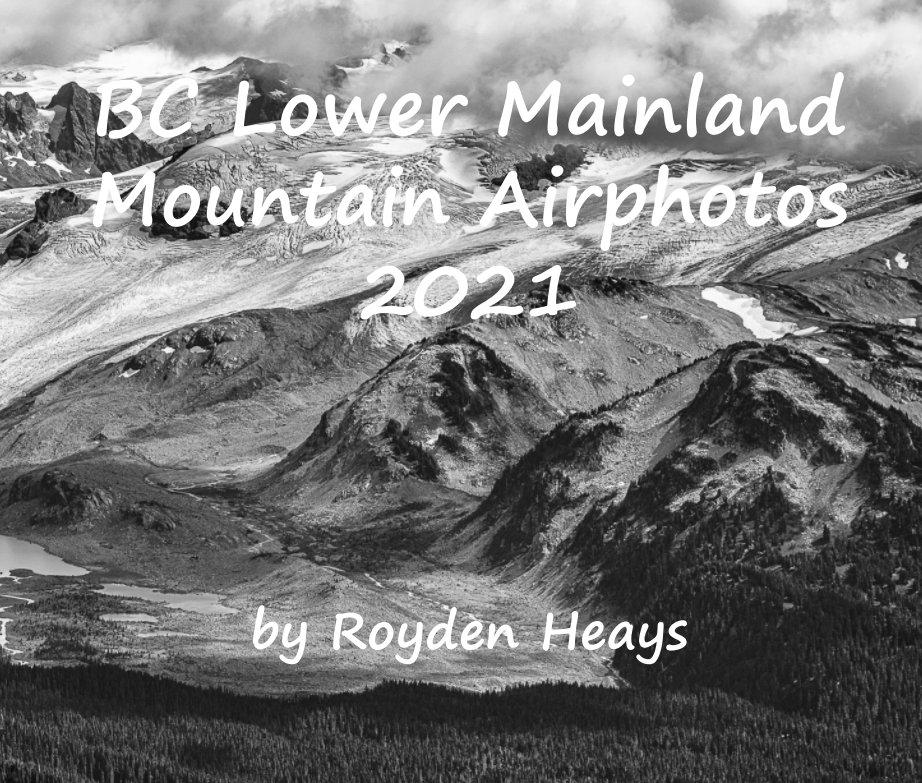 Ver BC Lower Mainland por Royden F. Heays