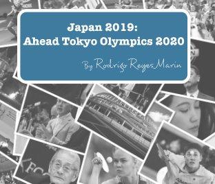 Japan 2019: Ahead Tokyo Olympics 2020 book cover