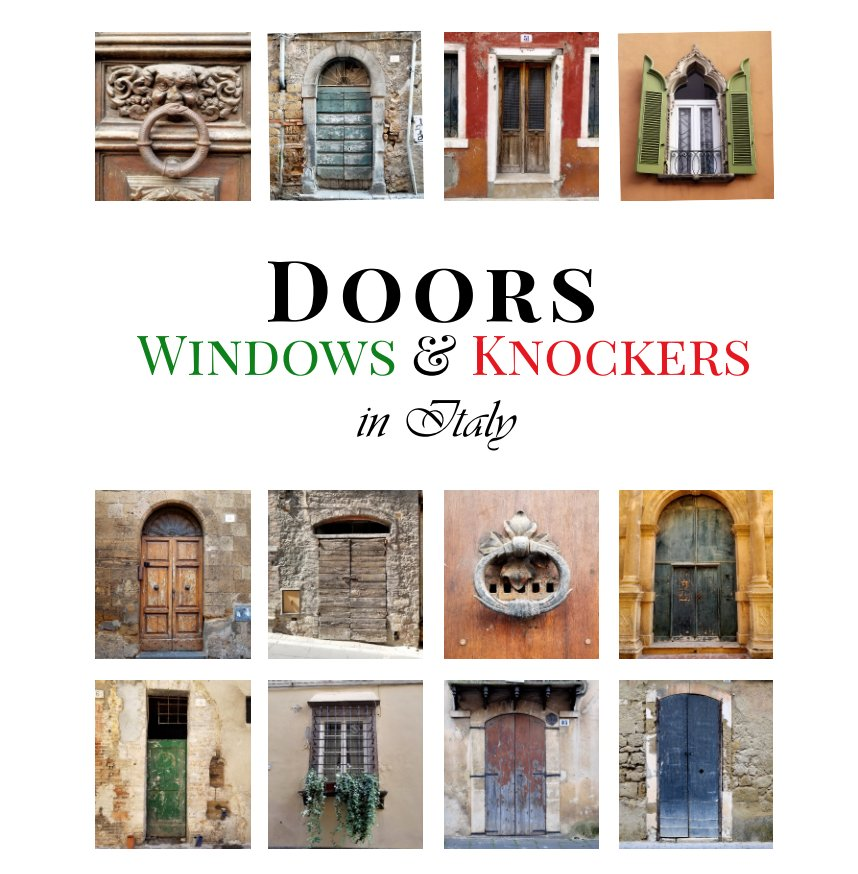 View Doors, Windows, and Knockers from Italy by Ilene Modica