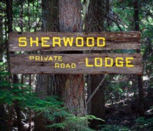 Sherwood Lodge 2021 book cover