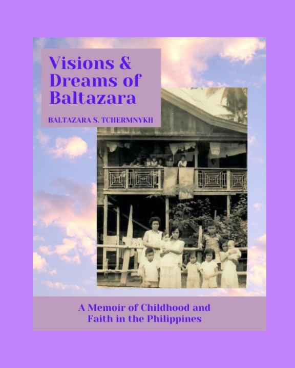 Ver Visions and Dreams of Baltazara por Baltazara S. Tchermnykh
