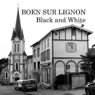 BOEN SUR LIGNON Black and White book cover