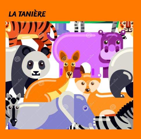 View La Tanière by Anne BEMBARON-MERLIN