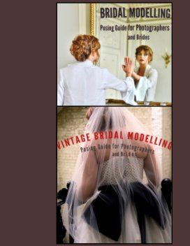 Bridal Modelling and Vintage Bride book cover