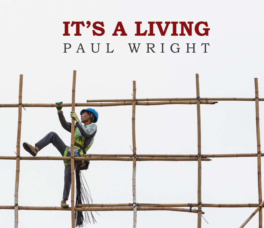 View It's A Living by Paul Wright