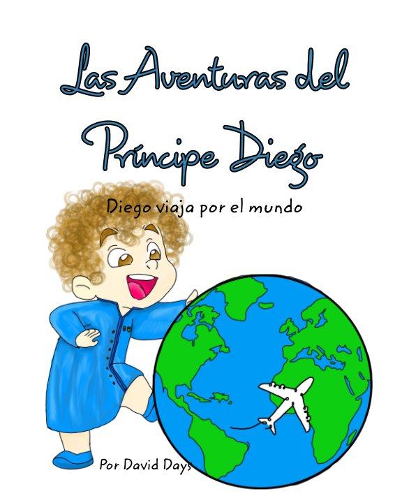 View Las Aventuras del principe Diego by David Days