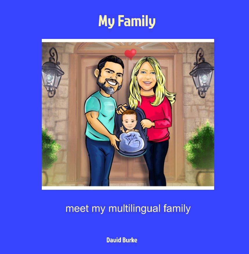 Ver My Family por David Burke