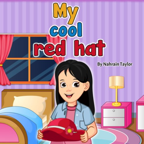View My Cool Red Hat by Nahrain Taylor