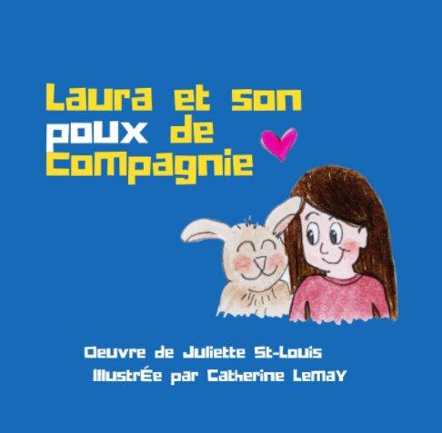 View Laura et son poux de compagnie by Juliette St-Louis