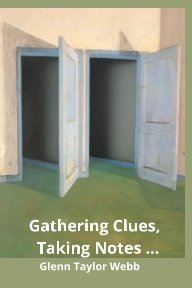 Gathering Clues, Taking Notes book cover