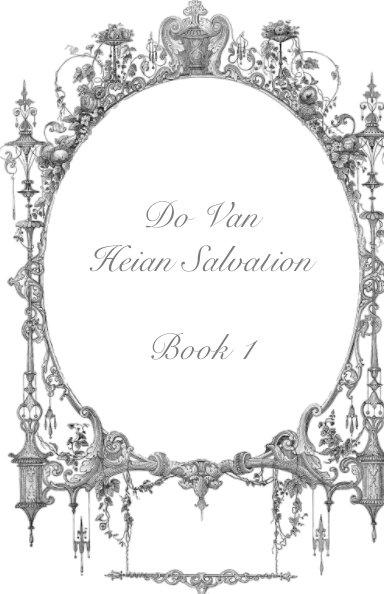 Ver Do Van - Heian Salvation Book 1 por Do Van