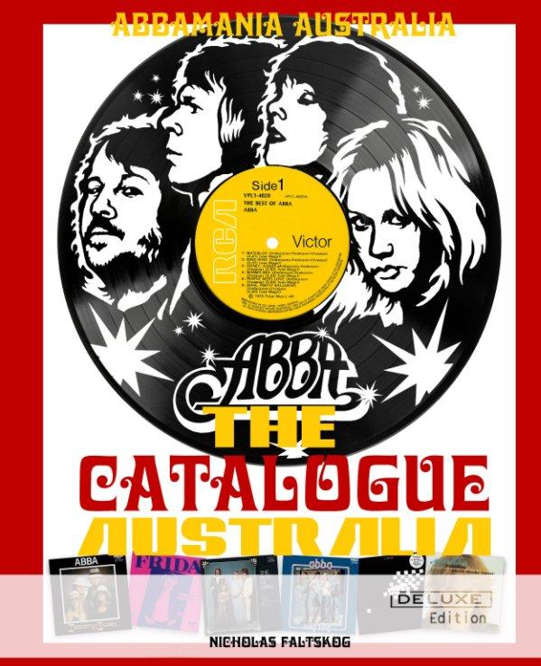 Visualizza ABBA The Catalogue Australia - Deluxe Edition di Nicholas Faltskog