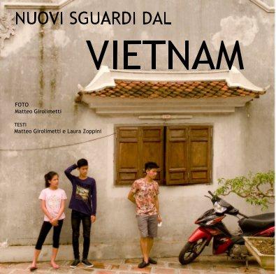 Nuovi Sguardi Dal Vietnam book cover