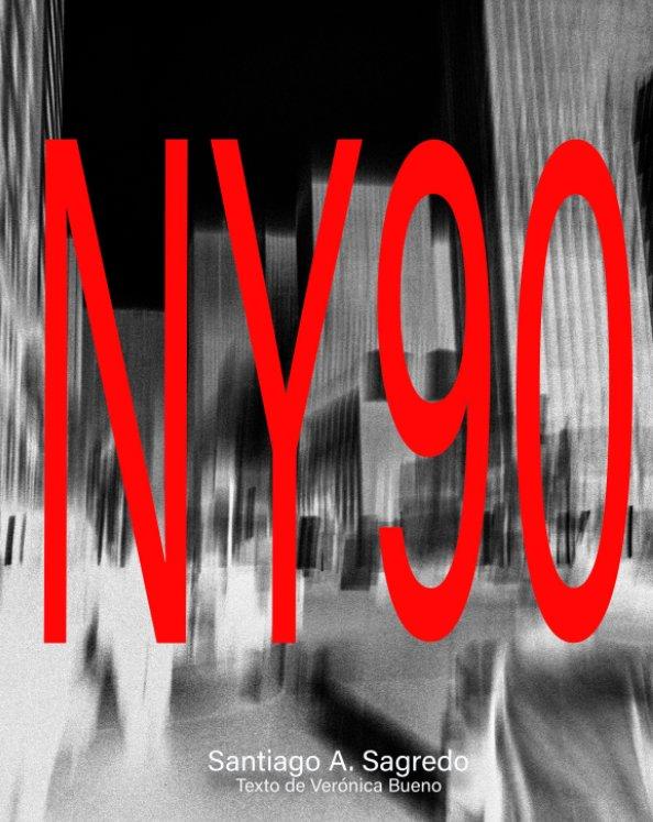 View New York '90 by Santiago A. Sagredo