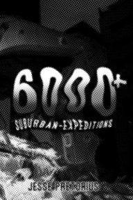6000+ Suburban Expeditions book cover