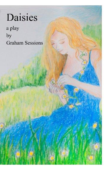 Ver Daisies por Graham Sessions