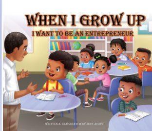 When I Grow up I want to be an Entrepreneur book cover