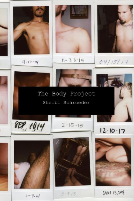 View The Body Project by Shelbi Schroeder