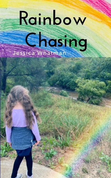 View Rainbow Chasing by Jessica Whatman