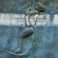 Traversée D'un Paradis    (Crossing A Paradise) book cover