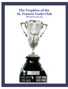 Trophies of the St. Francis Yacht Club book cover