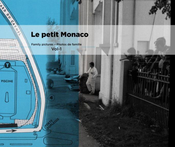 Ver Le petit Monaco – Little Monaco - Vol.1 por Louis-Nicolas Thiffault