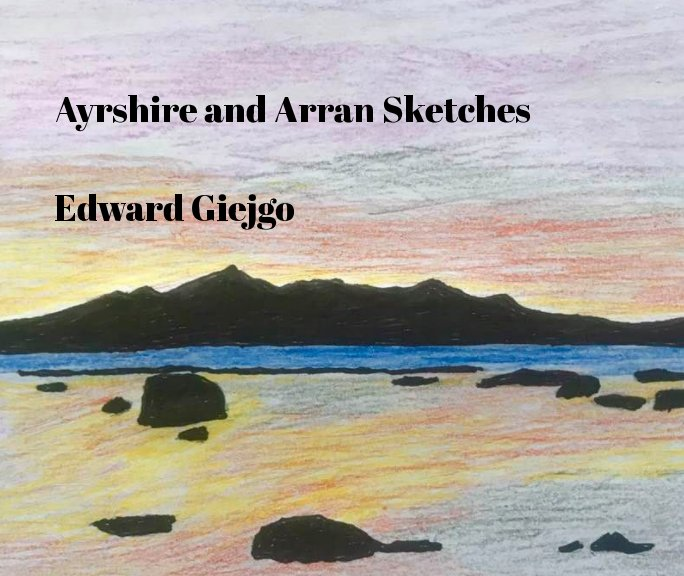 View Ayrshire and Arran sketches by Edward Giejgo