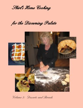 Shirl's Home Cooking  for the Discerning Palate Book 3 book cover