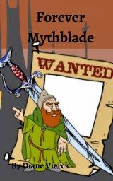 Forever Mythblade book cover