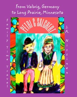 From Valwig Germany to Long Prairie Minnesota book cover