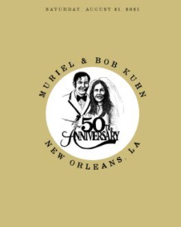 The Kuhn 50th Wedding Anniversary Party book cover