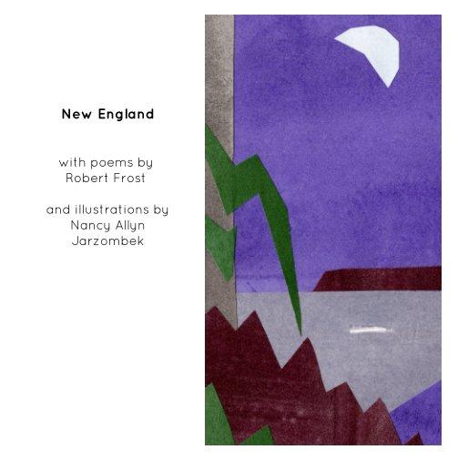 View New England by Nancy Allyn Jarzombek