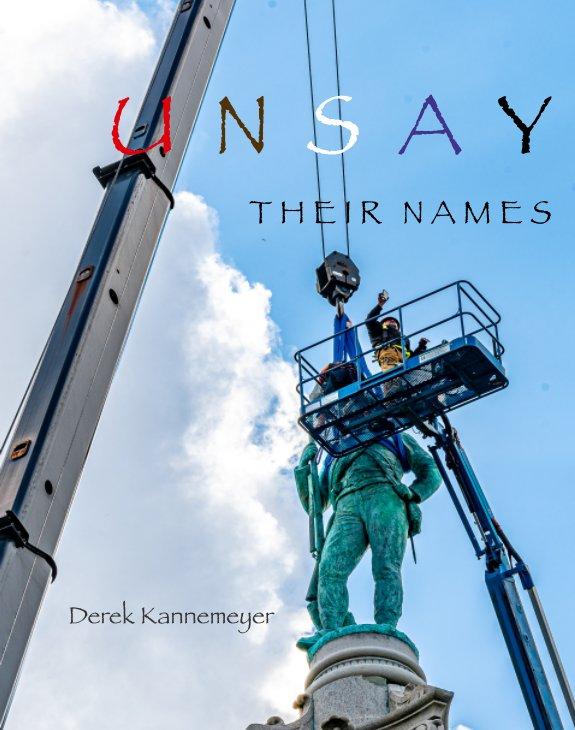 Ver Unsay Their Names por Derek Kannemeyer