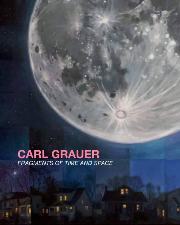 Visualizza Fragments of Time and Space di Carl Grauer