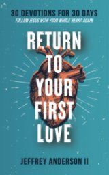 Return To Your First Love book cover
