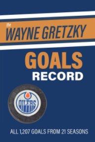 The Wayne Gretzky Goals Record book cover