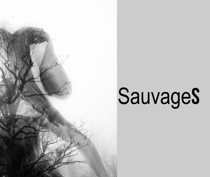 View Sauvages by Kim leleux