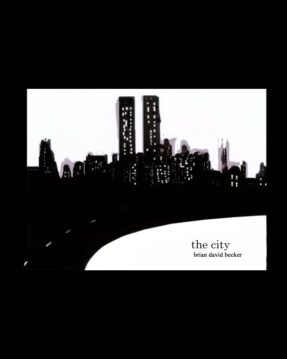 View The City by Brian David Becker
