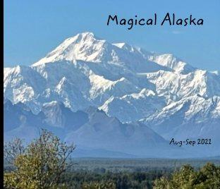 Magical Alaska book cover
