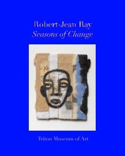 Robert-Jean Ray: Seasons of Change book cover