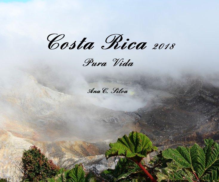 Bekijk Costa Rica 2018 op AnaC. Silva