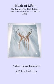 Music of Life - The Journey of the Light Being's book cover
