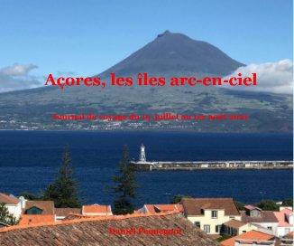 Açores, les îles arc-en-ciel book cover