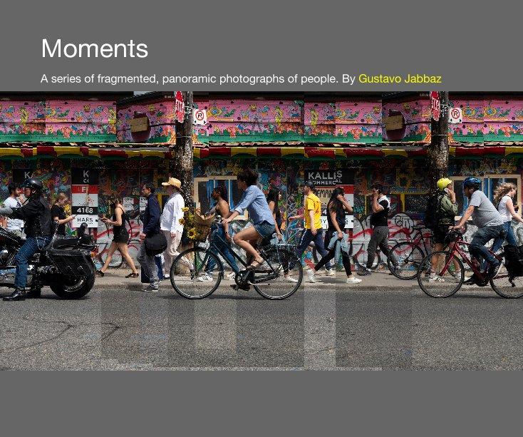 Ver Moments por Gustavo Jabbaz